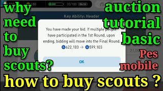 How to buy Scouts - AUCTION tutorial basic - (part 1)Pes mobile