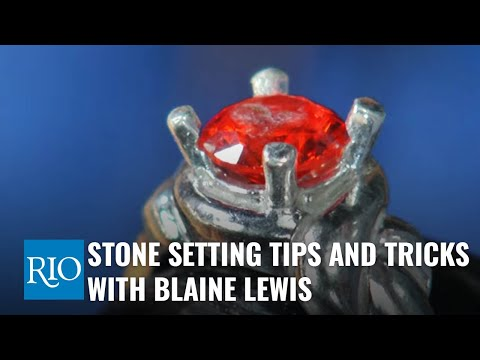 Watching video Stone Setting Tips and Tricks with Blaine Lewis