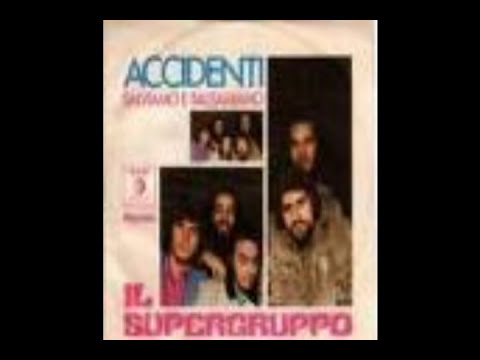 SUPERGRUPPO - ACCIDENTI (1970)