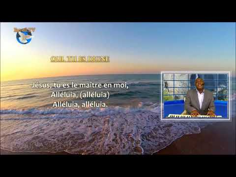 Extraits Adoration - QUE LA GLOIRE DU SEIGNEUR!
