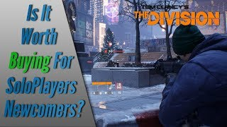 The Division (2018) - Is It Worth Buying For Solo Players/Newcomers?