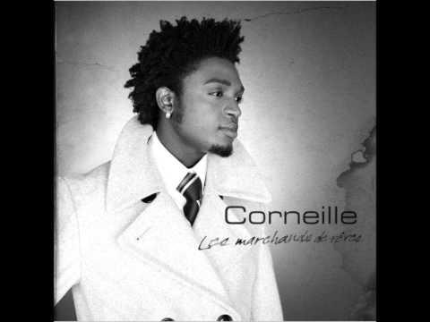 Corneille - Ca Arrive