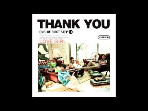 CNBLUE - LOVE GIRL [ACOUSTIC VER] (TRACK 1), Dl link included
