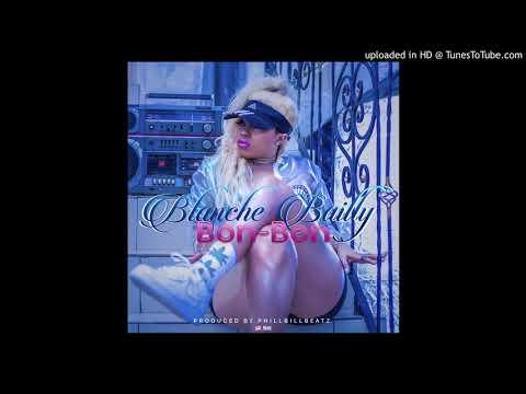 Blanche Bailly - Bon Bon {Prod.By Phillbillbeatz}