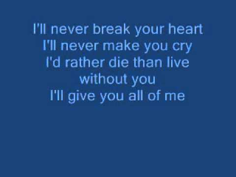 Lyrics containing the term: heart that will never break ...