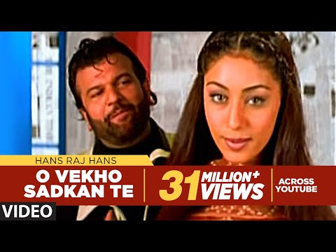 O Vekho Sadkan Te Hans Raj Hans ( Official Full Song) | Sab...