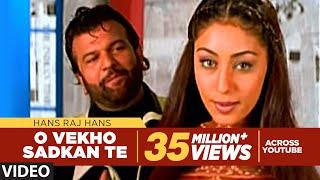 download lagu O Vekho Sadkan Te Hans Raj Hans   gratis