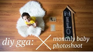 DIY GGA: Monthly Baby Photoshoots/Picture Updates