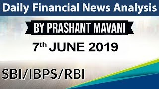 7 June 2019 Daily Financial News Analysis for SBI IBPS RBI Bank PO and Clerk