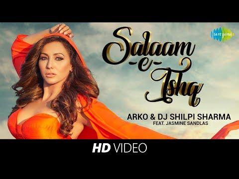 download lagu Salaam-e-Ishq  Arko & DJ Shilpi Sharma I Jasmine Sandlas gratis