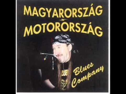 Blues Company  - Magyarország-Motorország (2002)