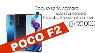 Poco F2  ,  Popup Camera, Indisplay Fingerprint, Triple Rear Camera   Pocophone