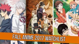 What Am I Watching (Fall 2017 Anime)