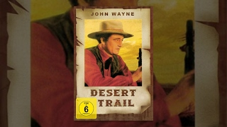 John Wayne - Desert Trail