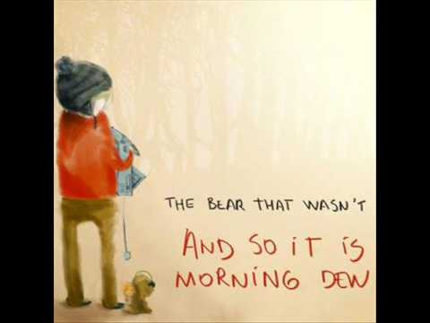 The Bear That Wasnt - Fizzy Good Make Me Feel Nice