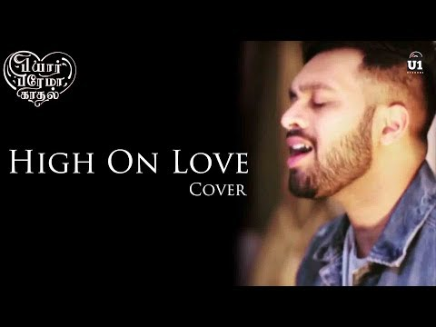 Download Lagu  High On Love Cover feat., Inno Genga | Pyaar Prema Kaadhal | Yuvan Shankar Raja | U1 Records Mp3 Free