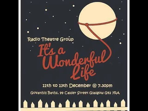 Its A Wonderful Life - Govanhill Theatre Group