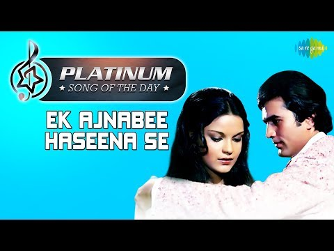 Platinum song of the day   Ek Ajnabee Haseena Se   13th January   R J Ruchi
