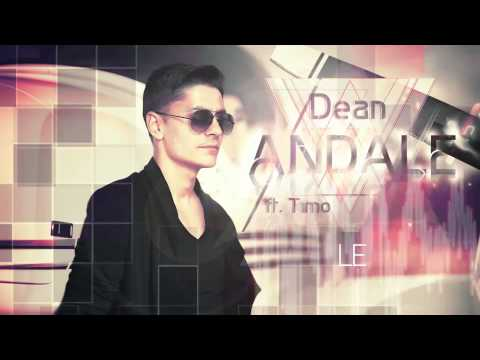 Dean feat Timo - Andale - Official Lyric Video