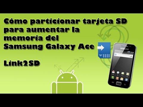 Cómo particionar la tarjeta SD y aumentar la memoria interna Samsung Galaxy Ace con Link2SD