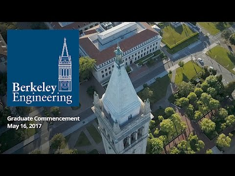 Berkeley Engineering Graduate Commencement 2017, Berkeley Engineering