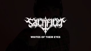 SACRIFICER - WHITES OF THEIR EYES [OFFICIAL PLAYTHROUGH] (2021) SW EXCLUSIVE