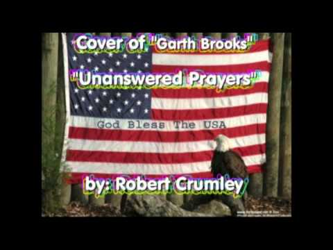 Cover Of Garth Brooks Unanswered Prayers video