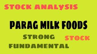 Stock analysis PARAG MILK FOODS