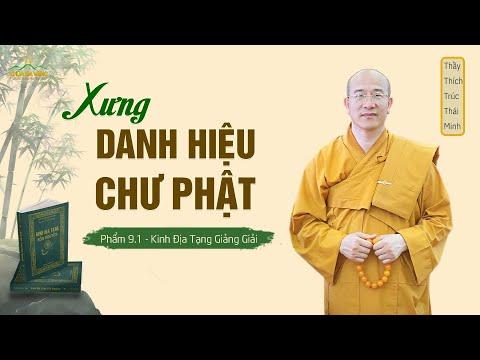 Kinh Địa Tạng (Kỳ 1) - Phẩm 9: Xưng Danh Hiệu Chư Phật