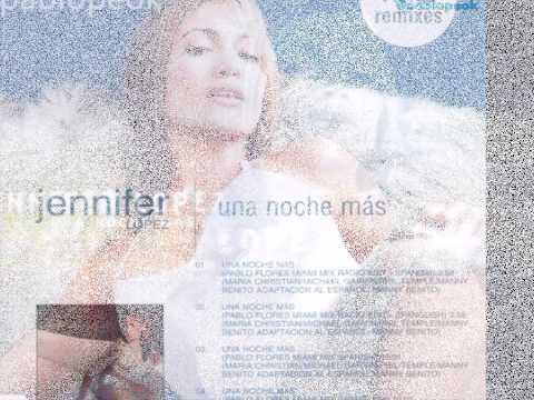 Jennifer Lopez - Una Noche M?s