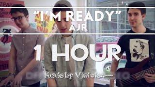 Download Lagu AJR - I'm Ready [1 Hour Mix] Gratis STAFABAND