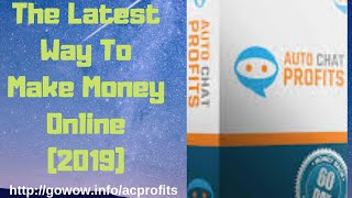 Auto Chat Profits Review 2019 | Auto Chat Profits Best Bonuses & Coupon 💯