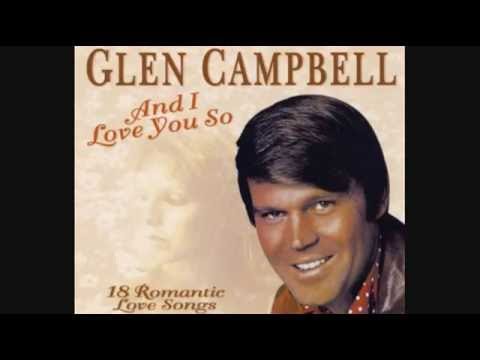 Glen Campbell - And I Love You So