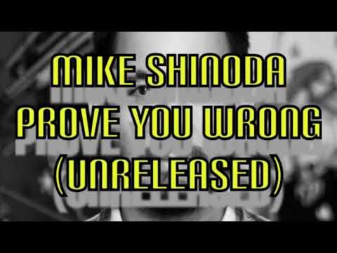 Mike Shinoda , Prove you wrong (audio) Unreleased song # Linkin Park # Rock #Alternative