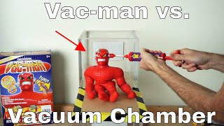 What Happens To Vac-man In a Vacuum Chamber? (Stretch Armstrong's Nemesis)!