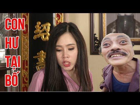 Phim hài 2018 - CON HƯ TẠI BỐ - Phim hài mới nhất - Phim hài hay nhất 2018 - Trung ruồi 2018 | Phim hai 2018