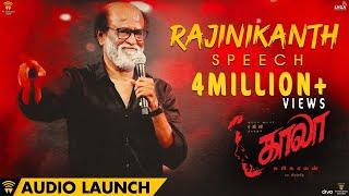 Rajinikanth speech at Kaala Audio Launch   Dhanush   Pa Ranjith   Santhosh Narayanan