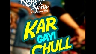Larki Beautiful Kar Gae Chul - Lyrics Video - Kapoor & Sons - Badshah