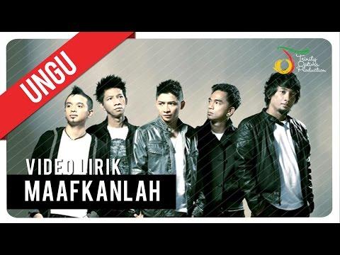 download lagu UNGU - MAAFKANLAH gratis