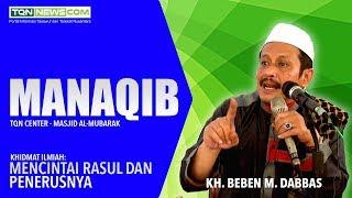 KH. Beben M. Dabbas | Manaqib 8 Oktober 2017