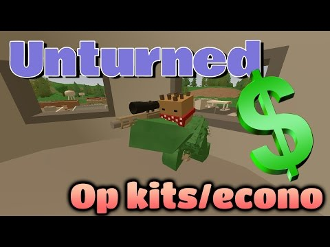 Unturned Op kits and Economy server!! Buying helicopters in unturned! (Part #3)