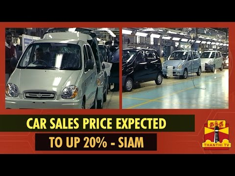 "SIAM Released ""Car Sales Price Expected To Up By 15-20%"" - Thanthi TV"