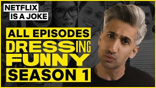 All Episodes: Dressing Funny Season 1 | Netflix Is A Joke