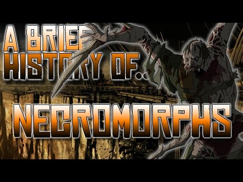 A Brief History of Necromorphs