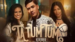 MC Kevinho Feat. Simone & Simaria - Tá tum Tum  ( Vídeo clipe oficial - áudio completo )