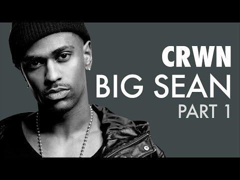 CRWN w/Elliott Wilson Ep. 16 Pt. 1 of 2: Big Sean