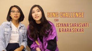 Song Challenge With Isyana Sarasvati Rara Sekar