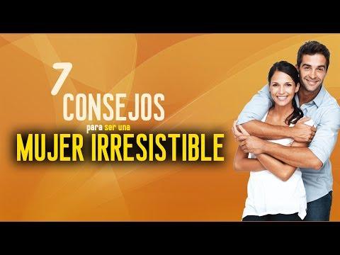 7 consejos para ser una mujer irresistible