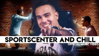 SportsCenter and Chill - Jordan York Official Music Video