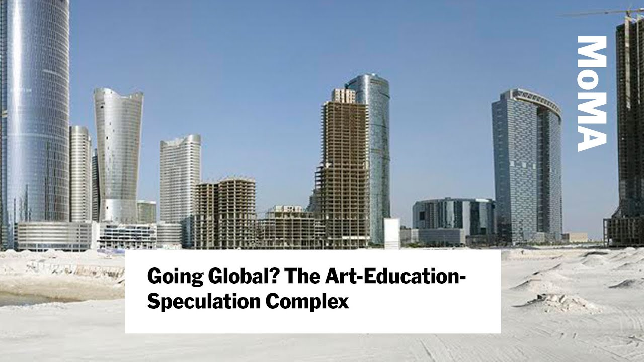 Going Global? The Art-Education-Speculation Complex